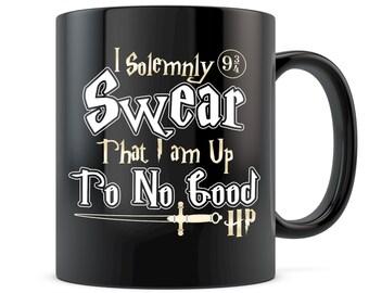 I Solemnly Swear That I Am Up To No Good Harry Potter Coffee Mug Hogwarts Movie Funny Fan
