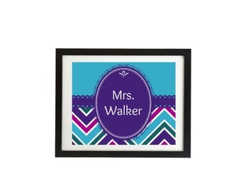 Instant digital download, Teacher door sign, printable,Chevron, teacher gift, Name, classroom sign 8x10