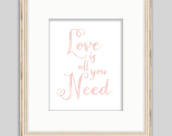Love is All You Need - SMc. Originals, watercolor painting, rustic, modern, original artwork, calligraphy, quote, art print, home decor