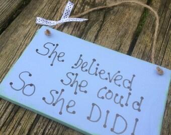 Handmade plaque inspirational quote