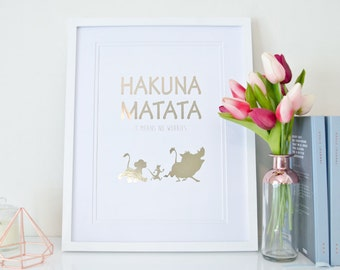 Hakuna Matata (Lion King) - Rose Gold Foil Print