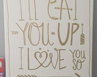 I'll Eat You Up I Love You So!