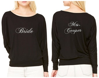Long Sleeve Personalized  Bride Shirt - Coordinating Bridal Party Shirts Available for Bridesmaids and Maid of Honor