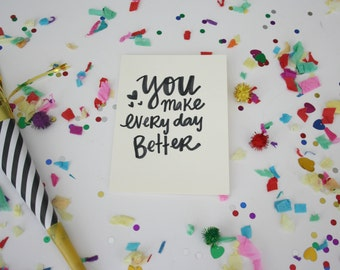 you make every day better card