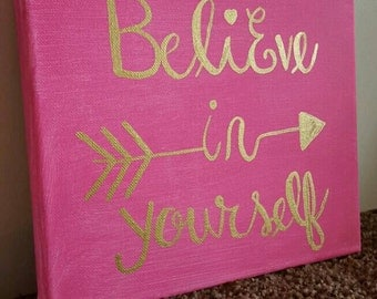 Believe in Yourself canvas sign