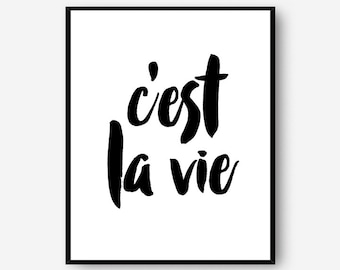 C'est la vie printable poster - digital wall art download - French quote wall print - printable Paris print - life quote - INSTANT DOWNLOAD