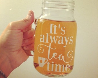 """Decal for mug """"It's always tes time"""""""