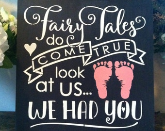 "Wood sign Fairy Tales Do Come True girl 12"" x 12"""