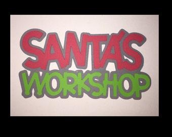 Santas workshop Christmas scrapbook title. Free Shipping!!!