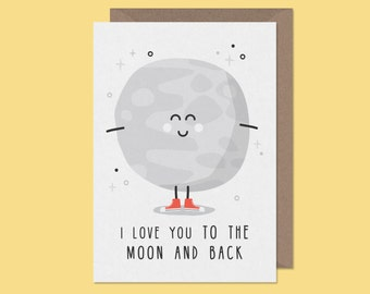 Valentines card.I love you to the moon and back.funny valentine's card. space card. valentine card. love card