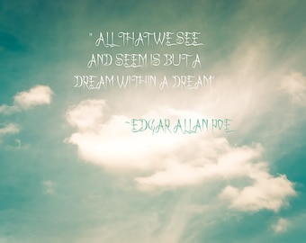 All That We See And Seem Digital Download Quote by Edgar Allan Poe