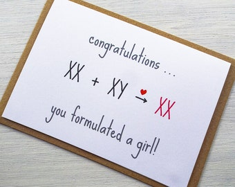Congratulations, You Formulated a Girl Card