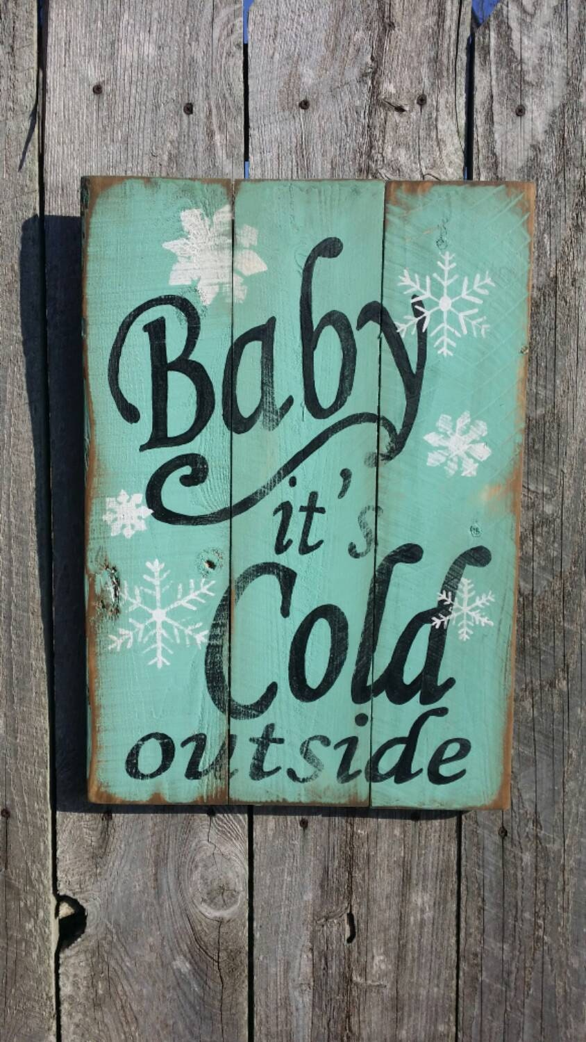 Wall Decor Out Of Wood : Baby it s cold outside rustic sign wood wall art