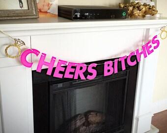 Cheers B***** Bachelorette Banner