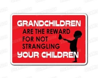 GRANDCHILDREN Novelty Sign gift grandpa grandad grandmother nana grandma kids