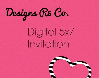 Digital Invitation - 4x6 or 5x7 - You print at home or take to photo lab!
