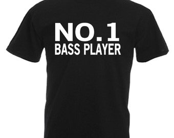 NO.1 Bass Player Adults Black T Shirt Sizes From Small - 3XL