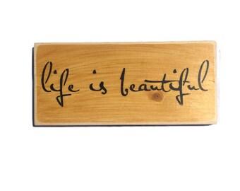 Life Is Beautiful - Custom Colors Sign - Inspirational Sign - Inspiring Wall Art - Wedding Gift - Encouraging Gift - Housewarming Gifts