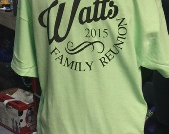 Family Reunion / Cousin Reunion TShirt