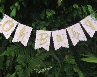 Flamingo Baby Shower Banner-Pink Flamingo Baby Shower-Flamingo Party-Baby Shower Decor- Oh Baby Banner- Flamingo Birthday Banner