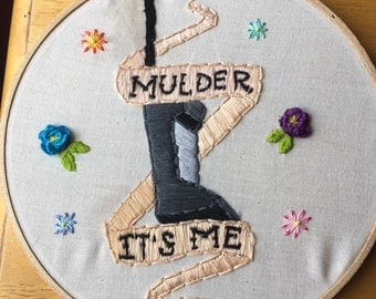 """The X-Files """"Mulder it's Me"""" Embroidery, Dana Scully, Fox Mulder"""