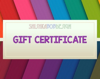 ShishkaBobDesign Gift Certificates