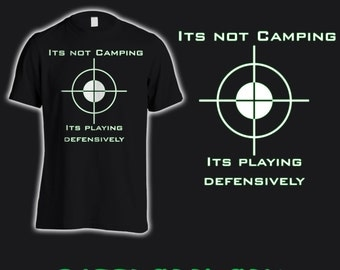 It's not camping, First person shooter, Tee shirt.