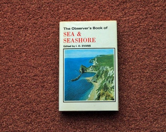 The Observer's Book of Sea and Seashore