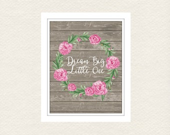 Dream On Little One wall art - Typography - Nursery Wall Art - Little Girls Room - Prints - 8x10 and 11x14 files - Instant Prints