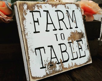 Farmhouse Kitchen Decor  | Farm to Table Sign | Rustic Wood decor | Cottage Kitchen Sign | Whitewash Decor | Wood sign | Distressed sign
