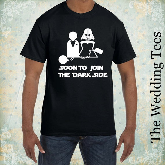 Wedding funny t shirt groom tees star wars funny tees for Funny getting married shirts