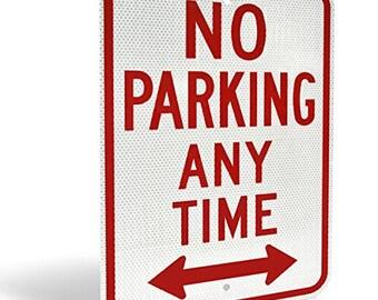 "No Parking Anytime"" Reflective Aluminum"