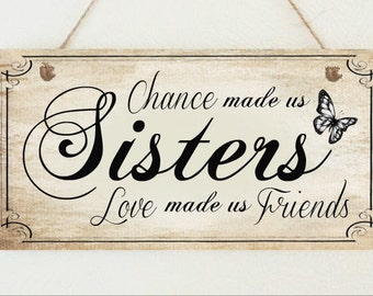 Shabby Plaque Sister Sisters Friends Sign Present Chic Thank you Birthday Gift