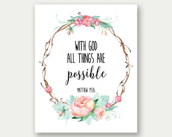 Matthew 19:26, With God All Things Are Possible, Bible Verse Artwork, Christian Floral Art, Scripture Wall Art, Christian Watercolor Print