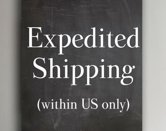 Expedited Shipping (within United States only)
