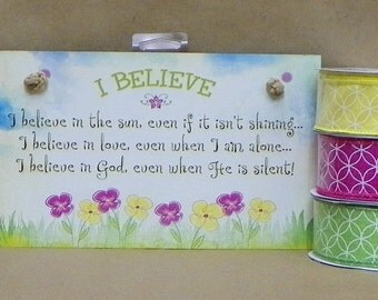Believe sign 6 x 9 with 3 coordinating ribbons 1.5 x 10 yds each
