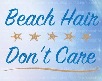 Beach hair dont care svg | Etsy