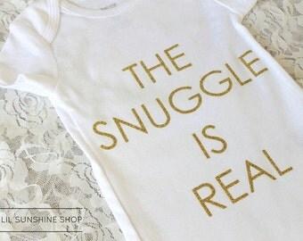 The Snuggle Is Real Baby Onesie - BodySuit - UniSex - Short-Sleeve - Newborn to 24 Months