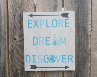 Explore - Dream - Discover - Wooden Sign - White Wash - Nursery Decor