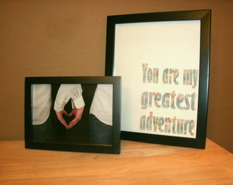 You Are my Greatest Adventure - Print