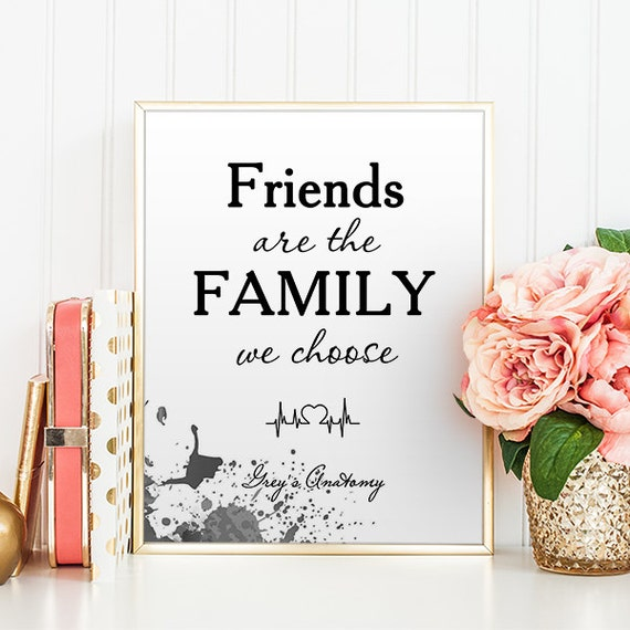 Family We Choose Quotes: Grey's Anatomy Quotes Friends Are The Family We Choose