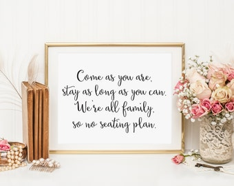 No Seating Plan, Come as You Are We're All Family, Wedding Reception Open Seating Signage, Wedding Seating Sign, Weddings Signs, WCS004