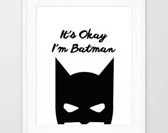 I'm Batman Printable art Nursery Playroom superhero monochrome wall art print