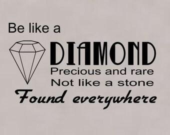 Be like a diamond wall decal