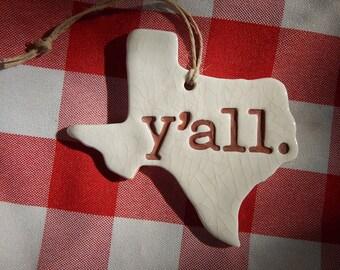 Texas y'all. Texas Ornament, Texas Christmas Ornament