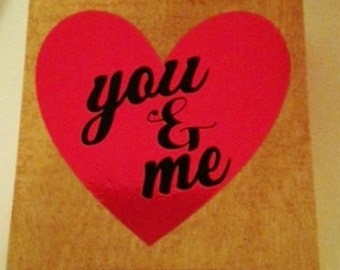You & Me Wood Block