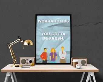 Minimal Workaholics Poster