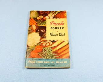 Presto Cooker Recipe Book 1949, models 403, 404 and 406, vintage kitchen recipes, retro cooking, midcentury Americana, 1940s