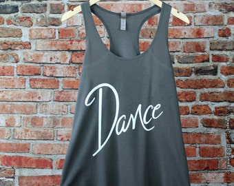 Dance Tank Top. Dance Shirt. Dance Enthusiast Gift. Exercise Tank. Racerback Tank Top. Dance Workout Tank. Birthday Gift For Dancer