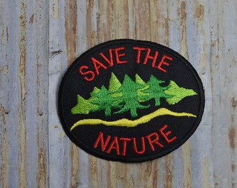 Save the Nature Enviroment Embroidered Iron On Or Sew On Patch